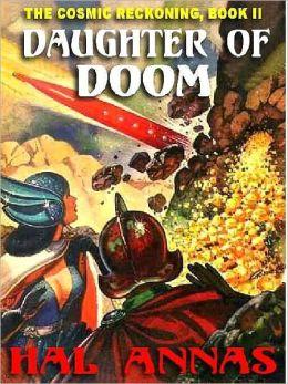 Daughter of Doom [Cosmic Reckoning Book 2]
