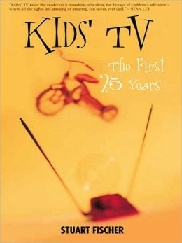 Kids' TV: The First 25 Years