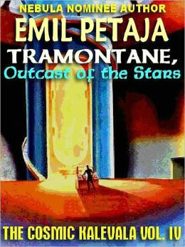 Tramontane, Outcast of the Stars [The Cosmic Kalevala #4]