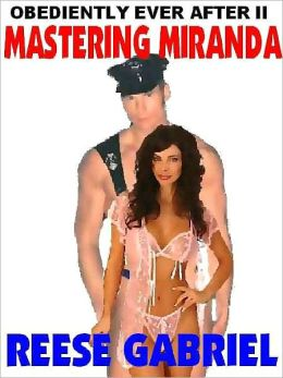 Obediently Ever After II: Mastering Miranda