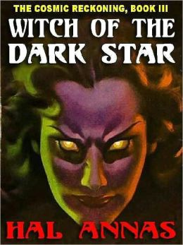 Witch of the Dark Star [Cosmic Reckoning Book 3]