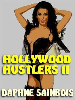 Hollywood Hustlers II