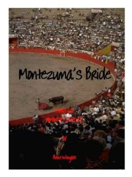 Montezuma's Bride: 'Romance As You Like It' soft version