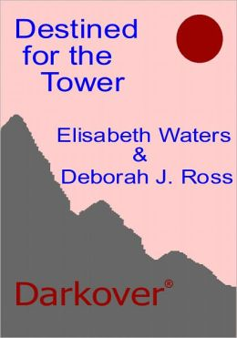 Destined for the Tower [Darkover Series]