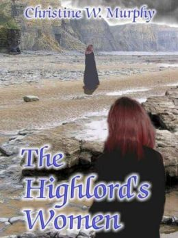 The Highlord's Women [Book 2 in the Highlord of Darkness Series]