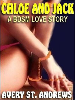 Chloe and Jack: A BDSM Love Story