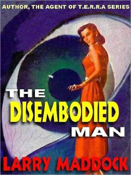 The Disembodied Man: The Classic SF Short Story