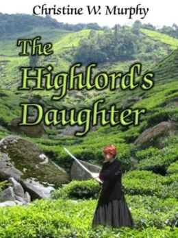 The Highlord's Daughter [Book 3 in the Highlord of Darkness Series]