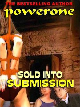 Sold into Submission