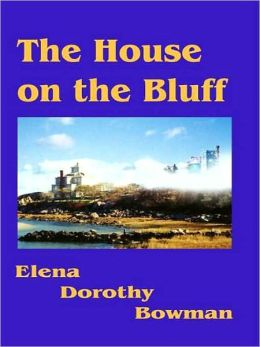 The House on the Bluff (Legacy Series #1)