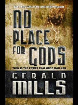 No Place for Gods [James Foster Adventures Book 1]