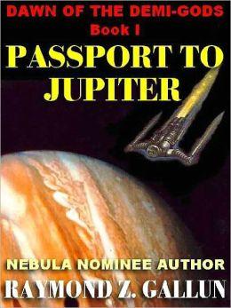 Passport to Jupiter [The Demi-Gods #1]