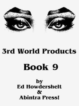 3rd World Products, Book 9