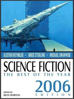 Science Fiction: The Best of the Year (2006 Edition)