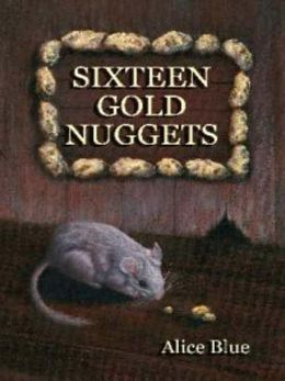 Sixteen Gold Nuggets