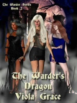 The Warder's Dragon [The Warders Book 2]
