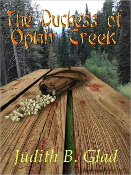 The Duchess of Ophir Creek