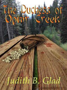 The Duchess of Ophir Creek