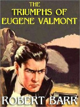 The Triumphs of Eugene Valmont: A Classic Queen's Quorum Novel
