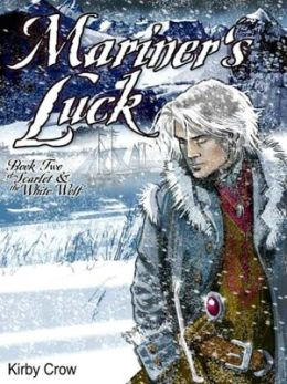 Mariner's Luck [Scarlet and the White Wolf Book 2]