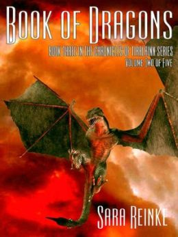 Book of Dragons, Volume 2 of 5 (The Chronicles of Tiralainn Series)
