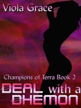 Deal with a Dhemon [Champions of Terra Book 2]