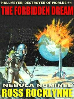 The Forbidden Dream [Hallmeyer, Destroyer of Worlds #1]