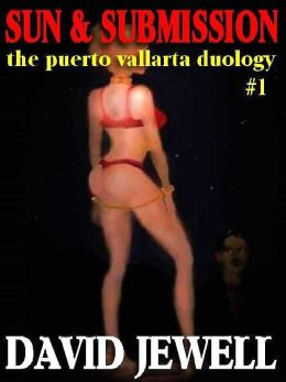 Sun and Submission [The Puerto Vallarta Duology #1]