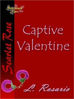 Captive Valentine