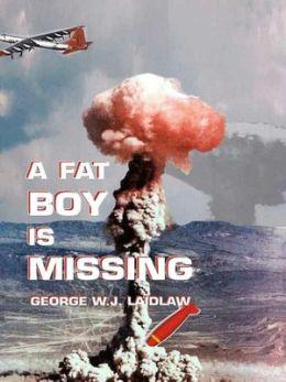 A Fat Boy is Missing