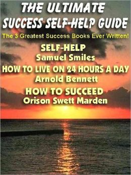 The Ultimate Success Self-Help Guide: The 3 Greatest Success Books Ever Written--In One Convenient Ebook