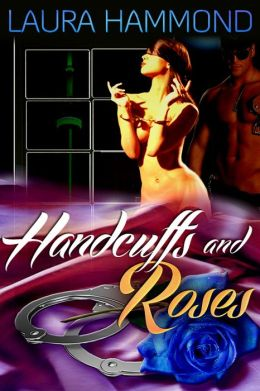 Handcuffs and Roses