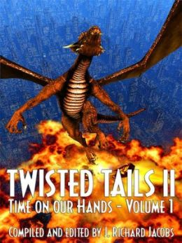 Twisted Tails II [Time on our Hands Volume 1of 2]