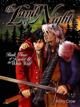 The Land of Night [Scarlet and the White Wolf Book 3]
