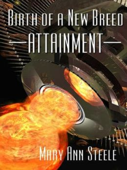 Birth of a New Breed: Attainment [Science Fiction Series Book 4 Vol. 2 of 2]