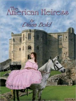 The American Heiress [Lords of Scandal Book 2]