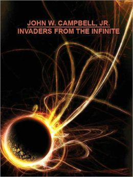 Invaders from the Infinite [Battle of the Infinite Trilogy Book 3]