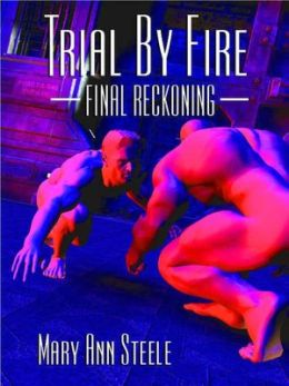 Trial By Fire: Final Reckoning