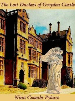 The Lost Duchess of Greyden Castle