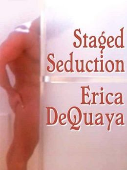 Staged Seduction