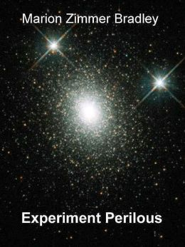 Experiment Perilous: Three Essays on Science Fiction