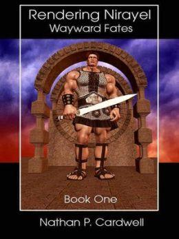 Wayward Fates [Rendering Nirayel Book 1]