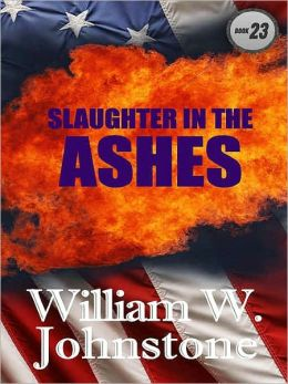 Slaughter in the Ashes (Ashes Series #23)