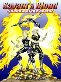 Shadow of the Avatar [Savant's Blood Book 1]