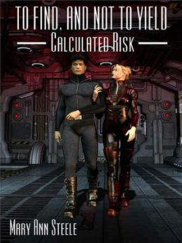 Calculated Risk [To Find and Not to Yield]