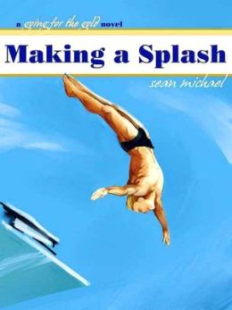Making a Splash [A Going for the Gold Novel]