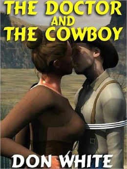 The Doctor and the Cowboy