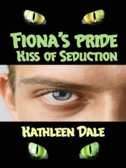 Fiona's Pride: Kiss of Seduction