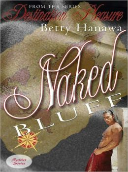 Naked Bluff [Destination Pleasure]