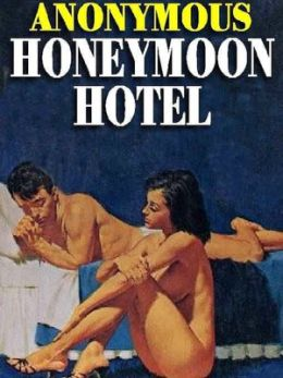 Honeymoon Hotel: The 1960s Erotic Classic